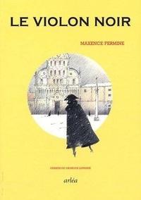 Maxence Fermine - Le violon noir.