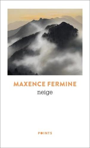 Maxence Fermine - Neige.