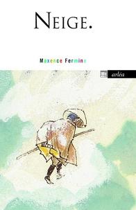 Téléchargement d'ebooks sur iphone Neige en francais par Maxence Fermine