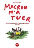 Maxence Granger - Macron m'a tuer - Petite chronique amusée d'une année mouvementée 2018-2019.