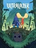 Maxence Henry et Pauline Giraud - Ultralazer Tome 1 : Horb et Bouko.