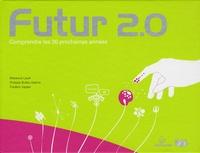 Maxence Layet et Philippe Bultez Adams - Futur 2.0 - Comprendre les 20 prochaines années.