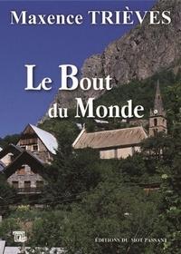 Maxence Trièves - Le Bout du Monde.