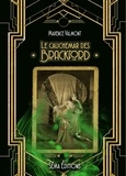 Maxence Valmont - Le cauchemar des Brackford.
