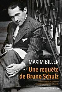 Maxim Biller - Une requête de Bruno Schulz.