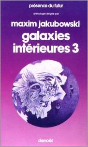 Maxim Jakubowski - Galaxie intérieures - Tome 3.