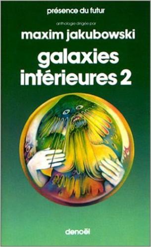 Maxim Jakubowski - Galaxies intérieures - Tome 2.