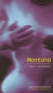 Maxim Jakubowski - Montana et autres nouvelles.