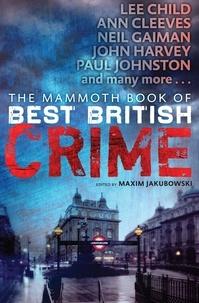 Maxim Jakubowski - The Mammoth Book of Best British Crime 10.