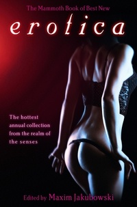 Maxim Jakubowski - The Mammoth Book of Best New Erotica 7.