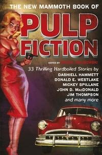Maxim Jakubowski - The New Mammoth Book Of Pulp Fiction.