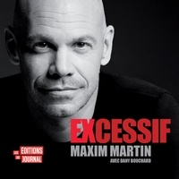 Maxim Martin et Dany Bouchard - Excessif.