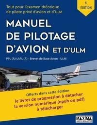Maxima - Manuel de pilotage d'avion et d'ULM - PPL(A)-LAPL (A) - Brevet de base avion - ULM.