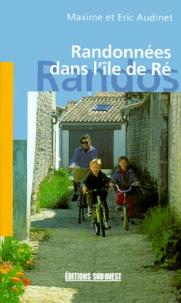 Maxime Audinet et Eric Audinet - Randonnées dans l'île de Ré.
