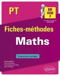 Téléchargements de livres du domaine public Maths PT par Maxime Bailleul, Jean-Paul Bonnet, Franck Nguyen Van Sang, Denis Petrequin 9782340033313