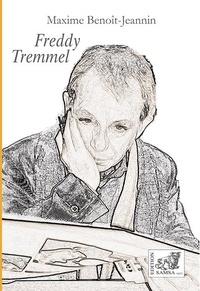 Maxime Benoît-Jeannin - Freddy Tremmel.