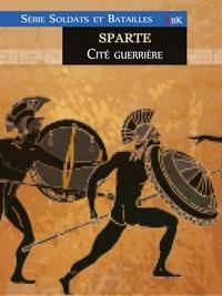 Maxime Bergerat - Sparte - Cité guerrière.