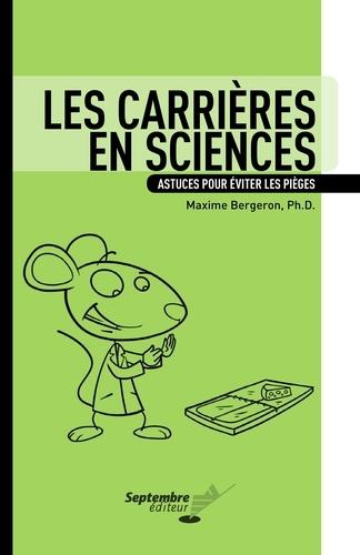 Les carrières en sciences. Astuces pour éviter les pièges