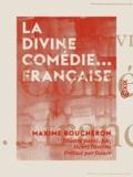 Maxime Boucheron et G. Job - La Divine Comédie... française.