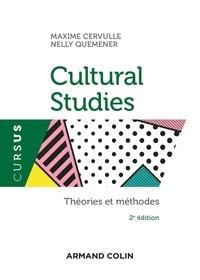 Maxime Cervulle et Nelly Quemener - Cultural Studies - Théories et méthodes.