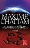 Maxime Chattam - Autre-Monde Tome 7 : Genèse.