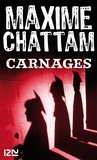 Maxime Chattam - Carnages.