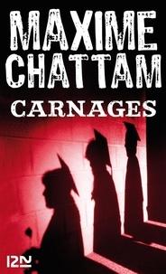 Téléchargements ibook gratuits Carnages (French Edition) par Maxime Chattam iBook ePub PDF 9782266212908