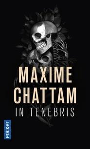 Maxime Chattam - In tenebris.