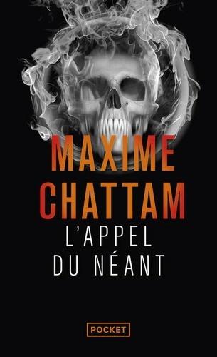 Maxime Chattam - L'appel du néant.