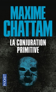 Téléchargez l'ebook japonais La conjuration primitive RTF PDB 9782266207065 par Maxime Chattam in French