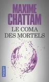 Maxime Chattam - Le coma des mortels.