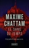 Maxime Chattam - Le sang du temps.