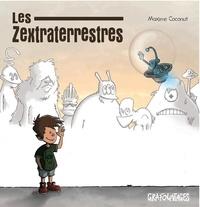 Maxime Coconut - Les zextraterrestres.