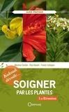 Maxime Corbin et Elsa Havart - Soigner par les plantes.