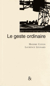 Maxime Coton - Le geste ordinaire.