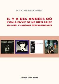 Deedr.fr Il y a des années où l'on a envie de ne rien faire - 1967-1981 chansons expérimentales Image