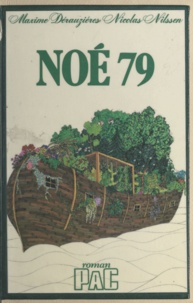Maxime Dérauziéres et Nicolas Nilssen - Noé 79.