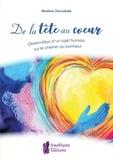 Maxime Deroubaix - De la tête au coeur - Observation d'un sujet humain sur le chemin du bonheur.