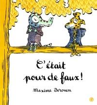 Maxime Derouen - C'était pour de faux !.