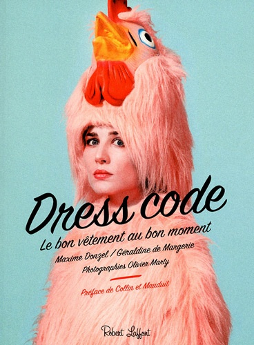 Dress Code. Le bon vêtement au bon moment