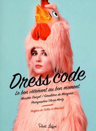 Dress Code. Le bon vêtement au bon moment