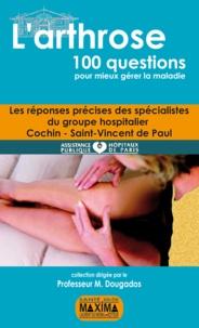 Maxime Dougados - L'Arthrose - 100 questions pour meiux gérer la maladie.