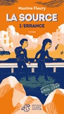 Maxime Fleury - La source Tome 1 : Errance.