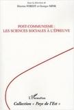 Maxime Forest et Georges Mink - Post-communisme : les sciences sociales à l'épreuve.