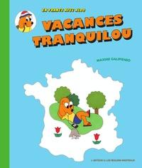 Maxime Galipienso - Vacances tranquilou - Avec un méga poster.