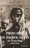 Maxime Gillet - Principes de pacification - Du Maréchal Lyautey.