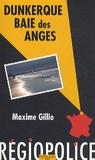 Maxime Gillio - Dunkerque, baie des anges.
