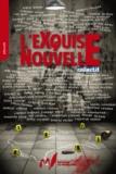 Maxime Gillio et David Boidin - L'exquise nouvelle.