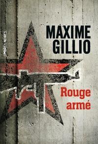 Maxime Gillio - Rouge armé.