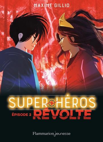 Super-héros Tome 2 Révolte